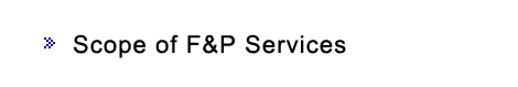 Scope of F&P Services
