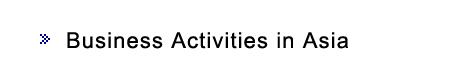 Business Activities in Asia